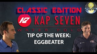 """Eggbeater,"" TIP OF THE WEEK"