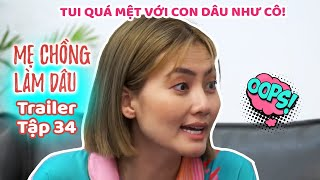 Mẹ Chồng Làm Dâu - Trailer Tập 34 | Phim Sitcom Mẹ Chồng Nàng Dâu Việt Nam Hay Nhất 2020 - Phim HTV