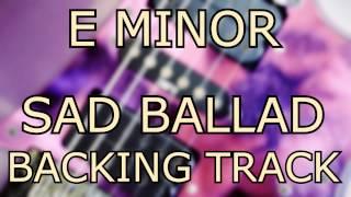 E Minor Sad Ballad, Clean Backing Track