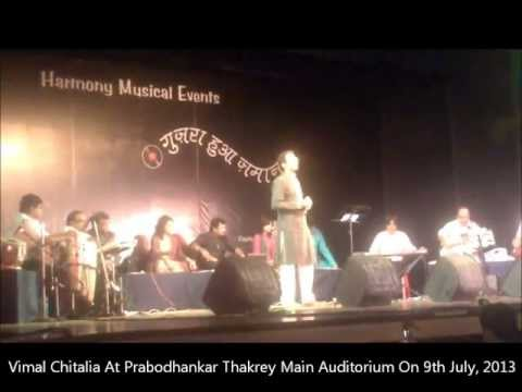 Jaane Kahan Gaye Woh Din - Performed in Prabodhakar Thakre Auditorium, Borivali, Mumbai