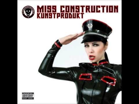 MISS CONSTRUCTION - Hass und Liebe