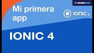 Instalación y primeros pasos con Ionic 4