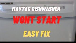 Maytag Dishwasher Won't Start (FIXED)