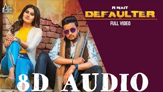 Defaulter R Nait & Gurlez Akhtar (Bass Boosted) | Latest New Punjabi Songs 2019