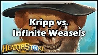 [Hearthstone] Kripp vs. Infinite Weasels