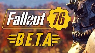 Fallout 76: XBox BETA - Our Future Begins