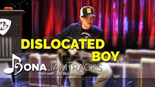 "Bona Jam Tracks - ""Dislocated Boy"" Official Joe Bonamassa Guitar Backing Track in B Minor"