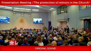 "Presentation of the Meeting on ""The protection of minors in the Church"" 2019-02-18"