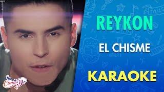 Reykon - El chisme (Karaoke) | CantoYo