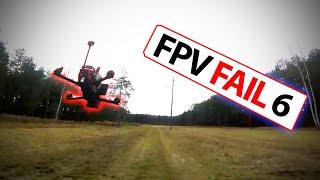 FPV CRASH & FAIL vol. 6