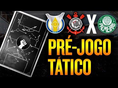 O que esperar de Corinthians x Palmeiras | Pré-jogo tático (com Jow e Bia)
