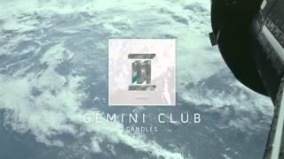 Gemini Club - Candles (audio)