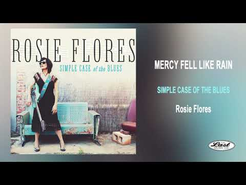 "Rosie Flores ~""Mercy Fell Like Rain"" ~ Simple Case Of The Blues - The Last Music Company Ltd."
