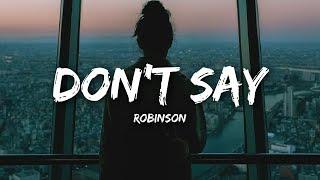 Robinson Don't Say
