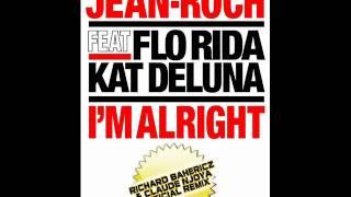 JEAN-ROCH Feat. FLORIDA & KAT DELUNA - I'M ALRIGHT - CLAUDE NJOYA & RICHARD BAHERICZ Remix