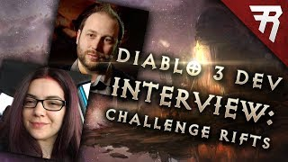 DEVELOPER INTERVIEW: Diablo 3 2.6 Challenge Rifts (Gameplay)