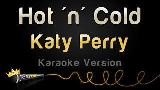 Katy Perry - Hot 'n' Cold (Karaoke Version)