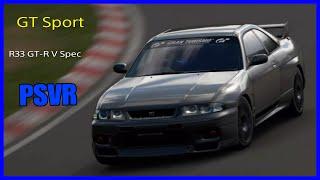 GT Sport PSVR - Nurburgring Nissan R33 GT-R V Spec ´97