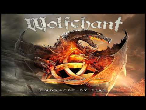 Wolfchant - Embraced by Fire online metal music video by WOLFCHANT