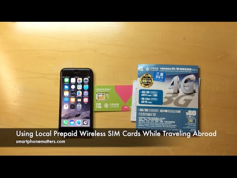 Using Local Prepaid Wireless SIM Cards While Traveling Abroad