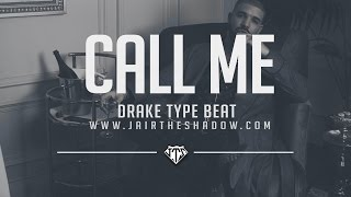 'FREE' Drake x PARTYNEXTDOOR x Bryson Tiller Type Beat -'Call Me' (Prod. By Jairtheshadow) beat 2017