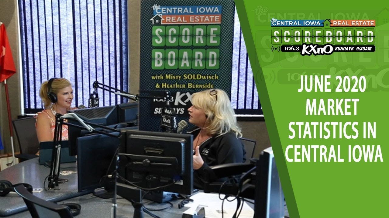 June 2020 Market Statistics in Central Iowa