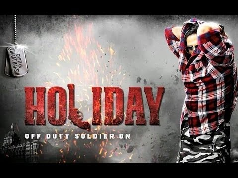 HOLIDAY ( 2014 Hindi movie) Theatrical Trailer- Akshay Kumar, Sonakshi Sinha