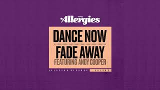 The Allergies - Fade Away (feat. Andy Cooper)
