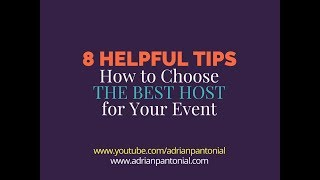 How to Choose the Best Host for Your Event | 8 Helpful Tips