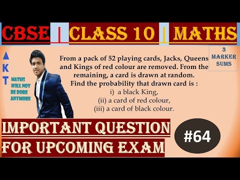 #64 | 3 Marker | CBSE | Class X | From a pack of 52 playing cards, Jacks, Queens and Kings of red colour are removed. From the remaining, 	a card is drawn at random. Find the probability that drawn card is : i)  a black King, (ii) a card of red colour, (i