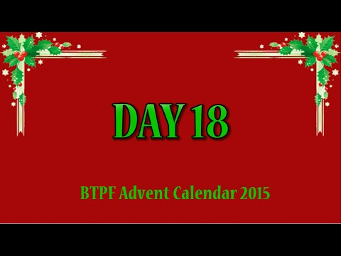 BTPF Advent Calendar Day 18 - There's No Need To Be Afraid