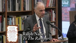 """Ralph Nader, """"To The Ramparts"""""""