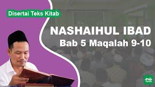 Kitab Nashaihul Ibad # Bab 5 Maqalah 9-10 # KH. Ahmad Bahauddin Nursalim
