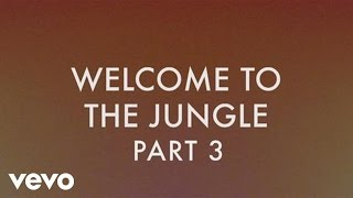 Neon Jungle, Neon Jungle - Welcome to The Jungle (Part 3
