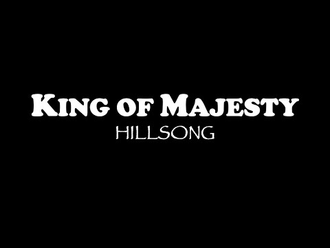 King Of Majesty - Instrumental/Minus One/Karaoke with LYRICS - HILLSONG WORSHIP