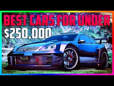 BEST GTA ONLINE CARS TO BUY UNDER $250,000 (250K) - RARE & SECRET VEHICLES TO CUSTOMIZE IN GTA 5!