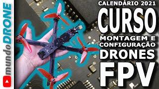 TUDO SOBRE CURSOS DE DRONE FPV - CALENDÁRIO 2021
