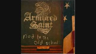 Armored Saint - Real Swagger - Nod To The Old School