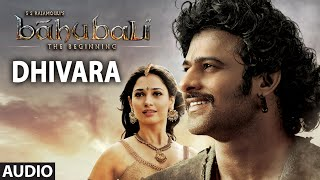 Dhivara Full Song (Audio) - Baahubali
