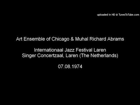 Art Ensemble of Chicago & Muhal Richard Abrams, Jazz Festival Laren 1974
