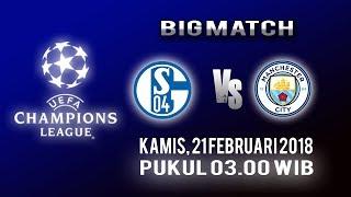 Jadwal Pertandingan Liga Champions, Schalke 04 Vs Manchester City, Kamis Pukul 03.00 WIB