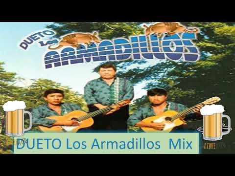 Dueto Los Armadillos Mix