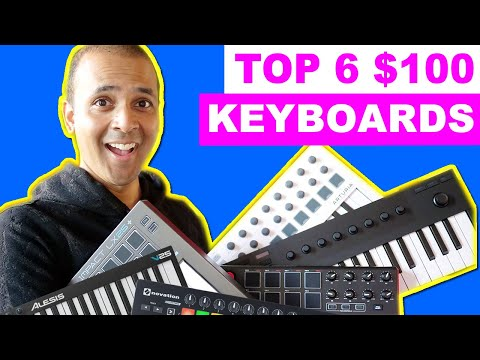Top 6 $100 MIDI Keyboards