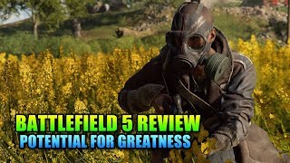 Potential For Greatness - Battlefield 5 Review