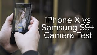 iPhone X vs Samsung Galaxy S9+ Camera Test