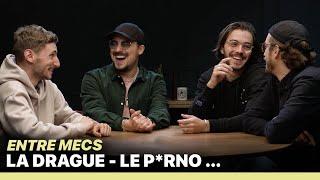 LA DRAGUE - ENTRE MECS (avec Freddy Gladieux, Panayotis Pascot, Aurélien Préveaux)