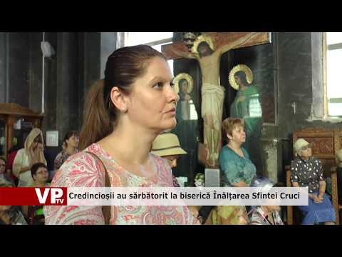 Credincioșii au sărbătorit la biserică Înălțarea Sfintei Cruci