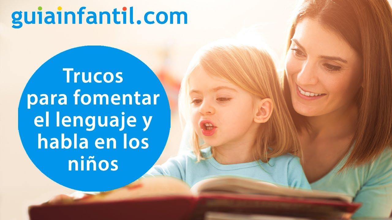 Cómo estimular el desarrollo del lenguaje y habla en los niños   Consejos y juegos de una logopeda