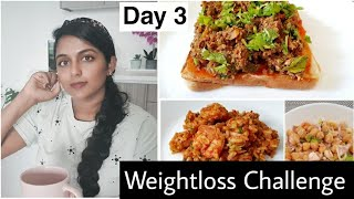 Day 3| ഒരു ദിവസം ഞാൻ കഴിക്കുന്ന ഭക്ഷണം| healthyweightloss