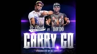 D Black - Carry GO Ft  Davido